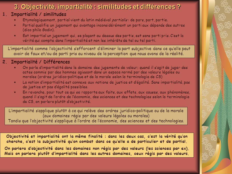 3. Objectivité, impartialité : similitudes et différences