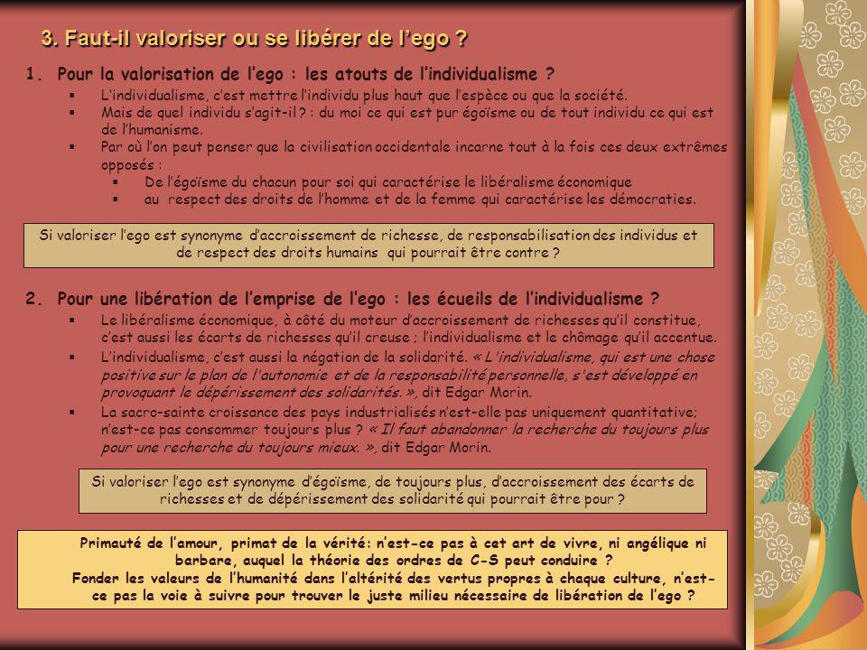 3. Faut-il valoriser ou se libérer de l'ego