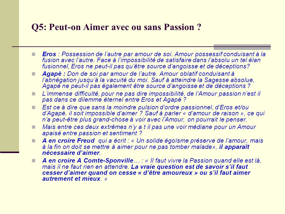 Q5: Peut-on Aimer avec ou sans Passion