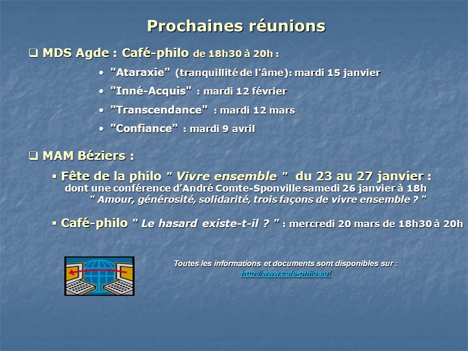 Prochaines réunions MDS Agde : Café-philo de 18h30 à 20h :