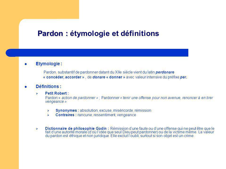 Pardon : étymologie et définitions