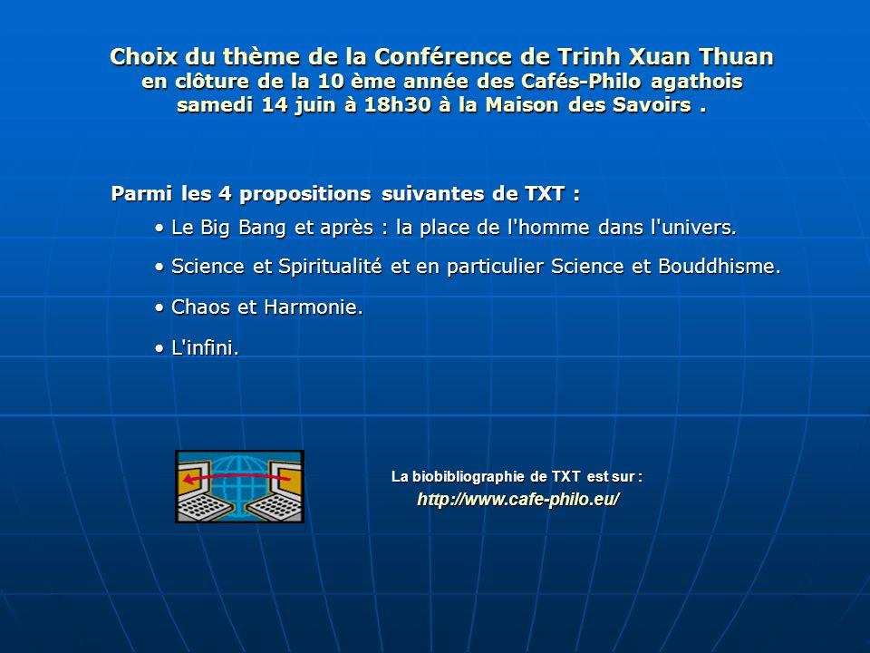 Choix du thème de la Conférence de Trinh Xuan Thuan