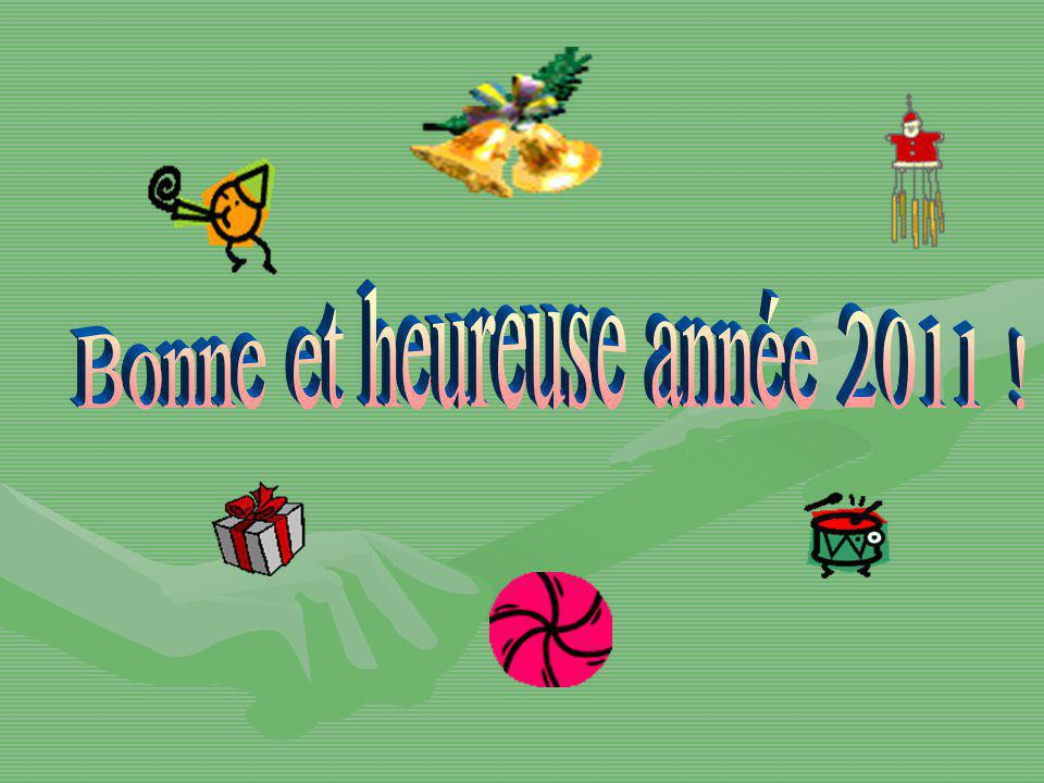 Bonne et heureuse année 2011 !
