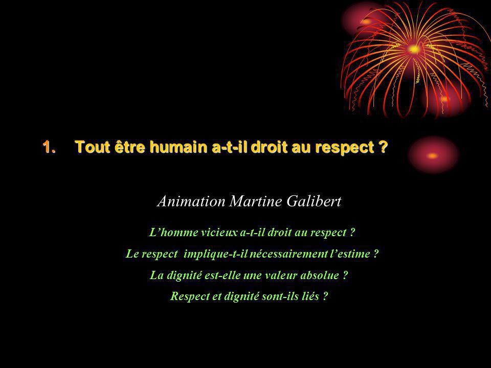 Tout être humain a-t-il droit au respect