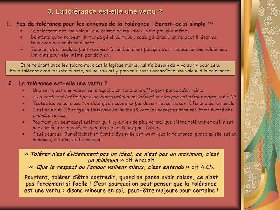 3. La tolérance est-elle une vertu