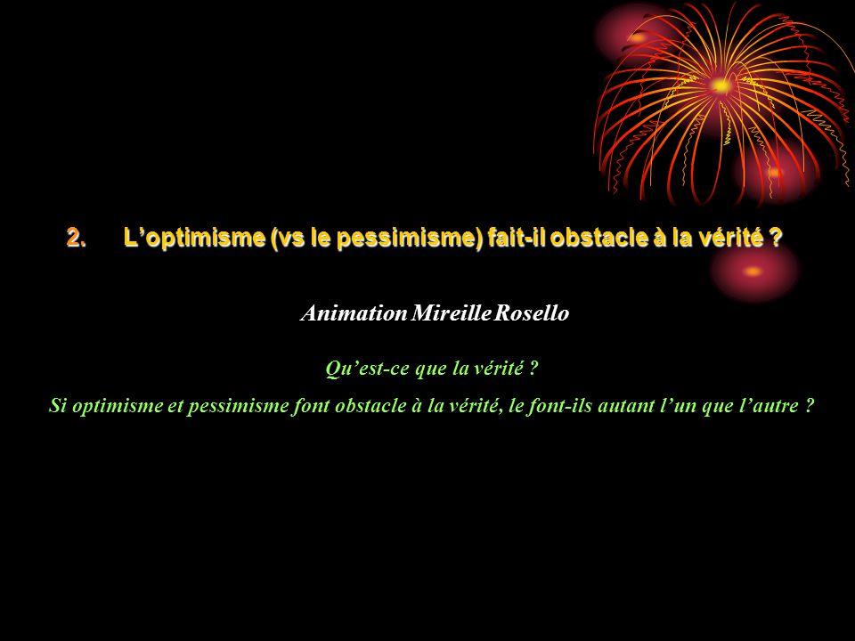 Animation Mireille Rosello Qu'est-ce que la vérité