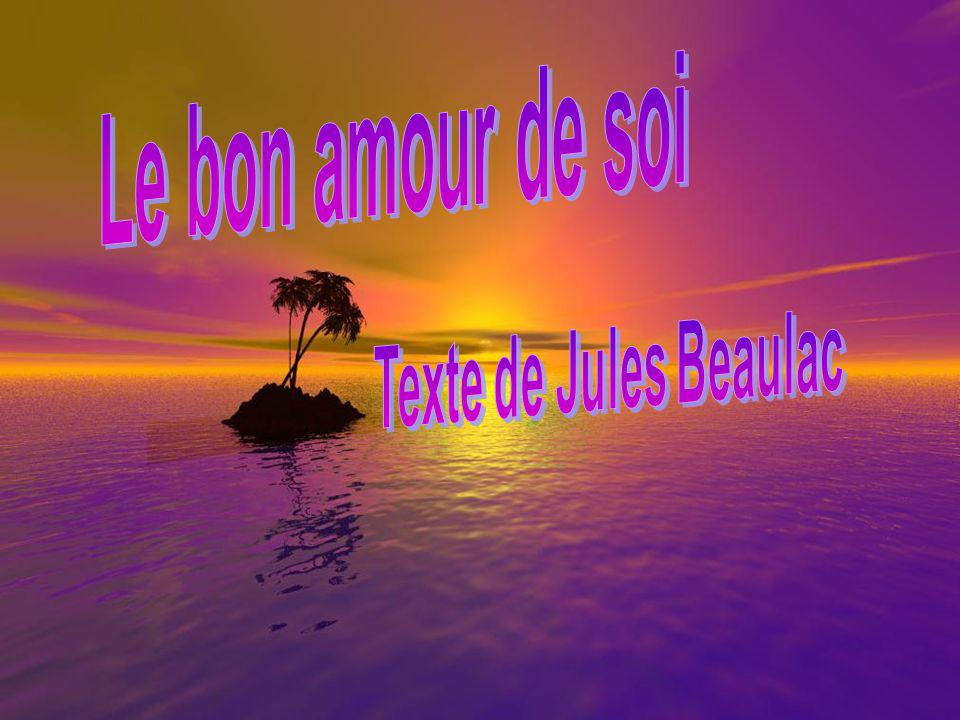 Le bon amour de soi Texte de Jules Beaulac