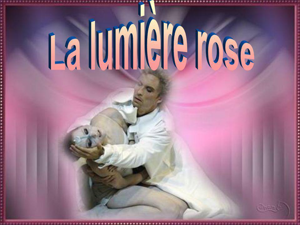La lumière rose