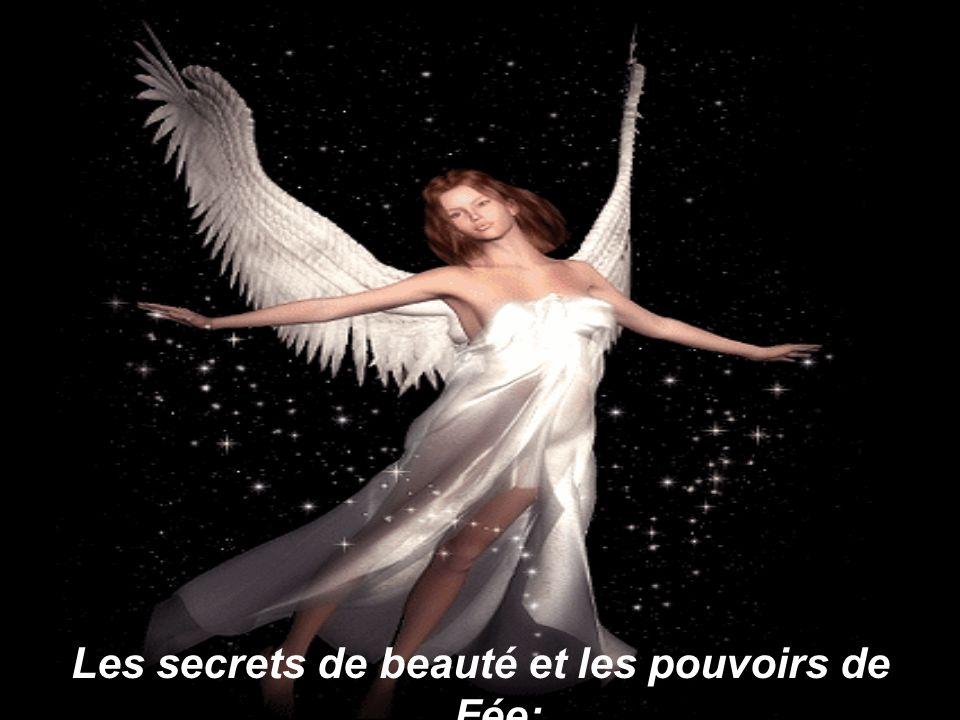 Les secrets de beauté et les pouvoirs de Fée;