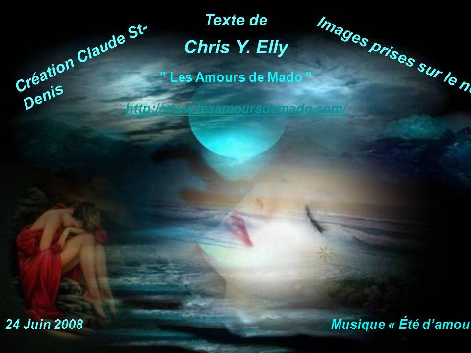 Chris Y. Elly Texte de Création Claude St-Denis