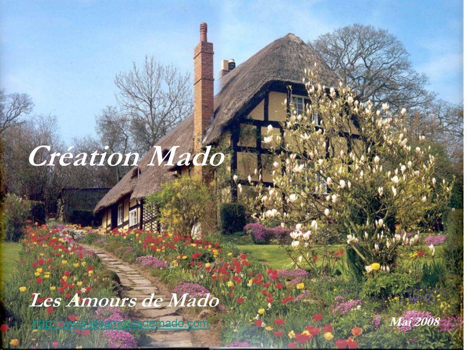 Création Mado Les Amours de Mado Mai 2008