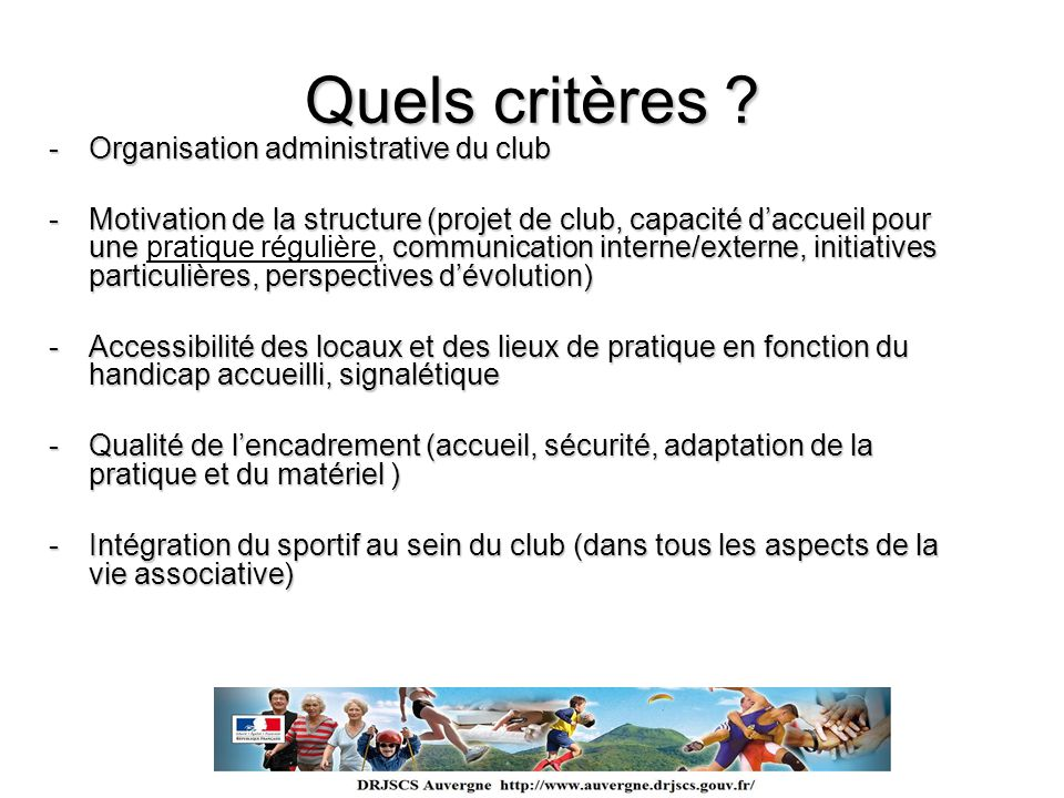 Quels critères Organisation administrative du club
