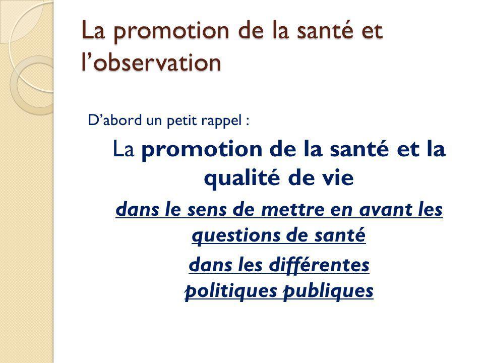 La promotion de la santé et l'observation