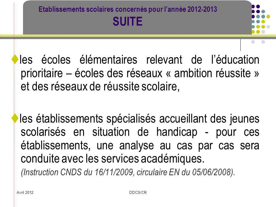 Etablissements scolaires concernés pour l'année 2012-2013 SUITE