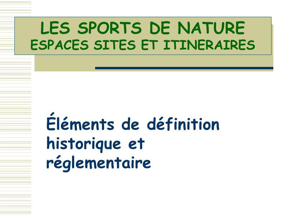 LES SPORTS DE NATURE ESPACES SITES ET ITINERAIRES