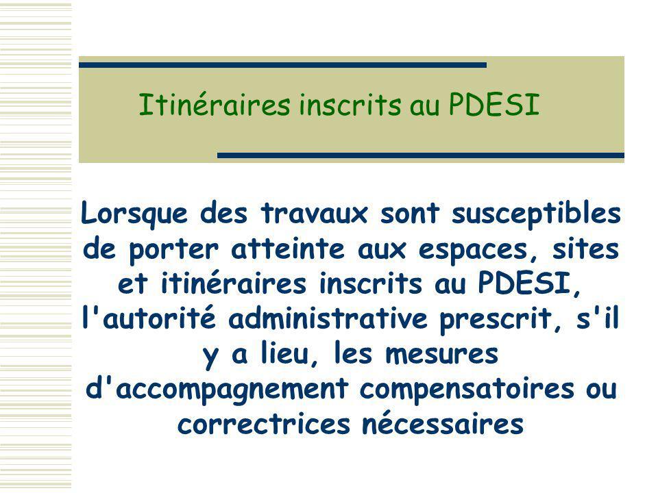 Itinéraires inscrits au PDESI