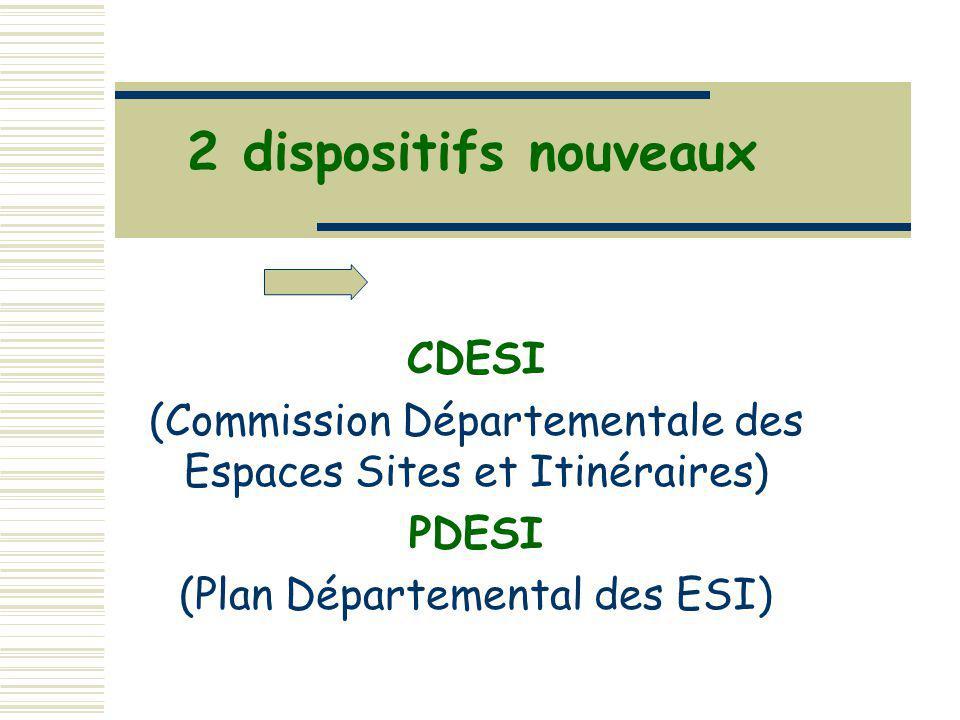 2 dispositifs nouveaux CDESI