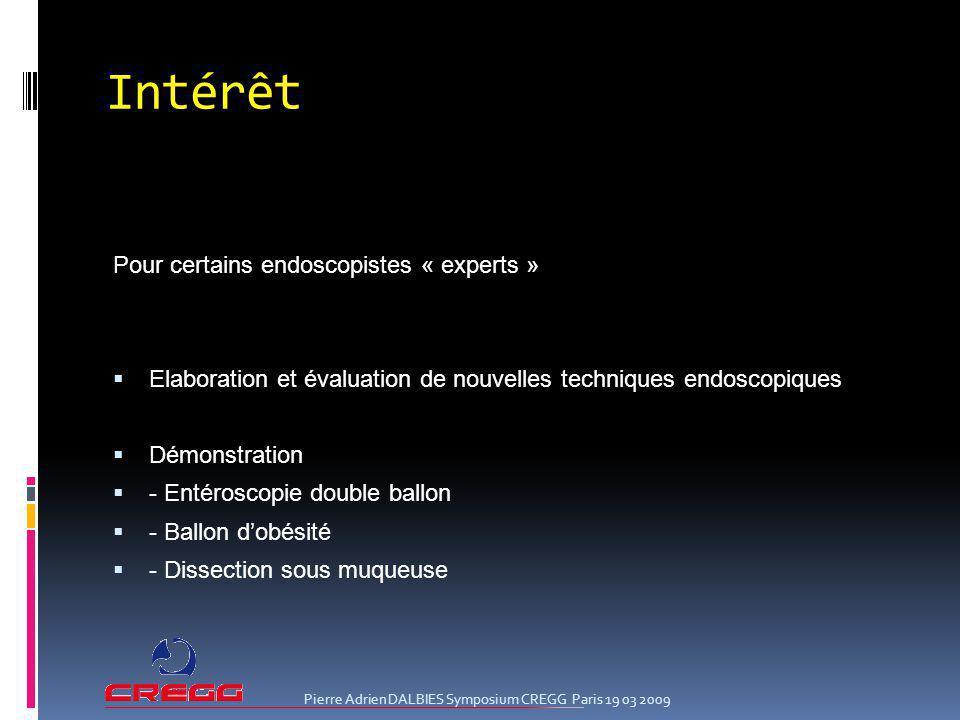 Intérêt Pour certains endoscopistes « experts »