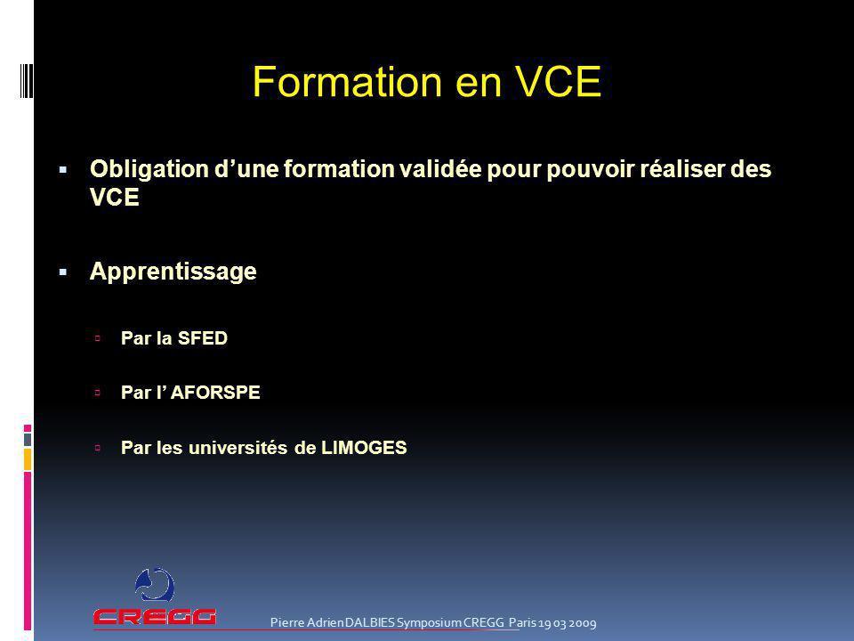 Formation en VCE Obligation d'une formation validée pour pouvoir réaliser des VCE. Apprentissage.