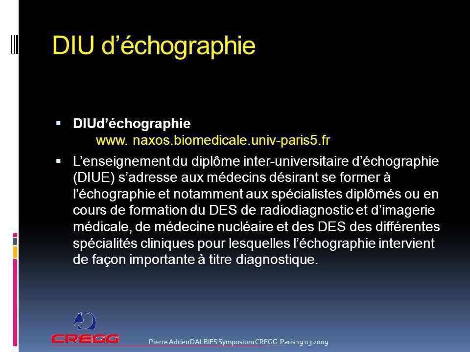 DIU d'échographie DIUd'échographie www. naxos.biomedicale.univ-paris5.fr