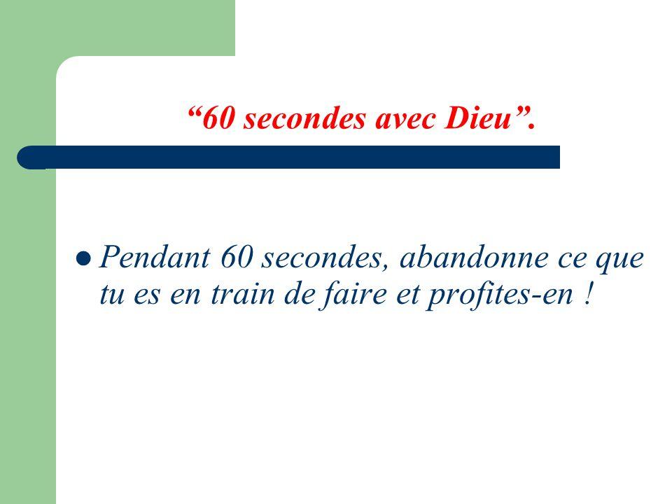 60 secondes avec Dieu .