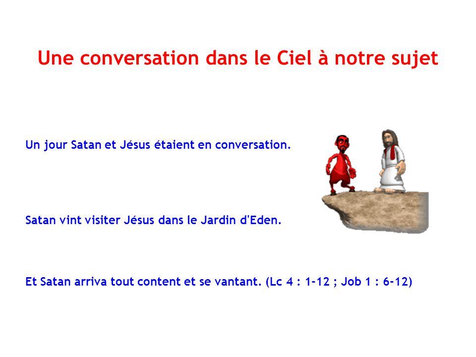 Une conversation dans le Ciel à notre sujet