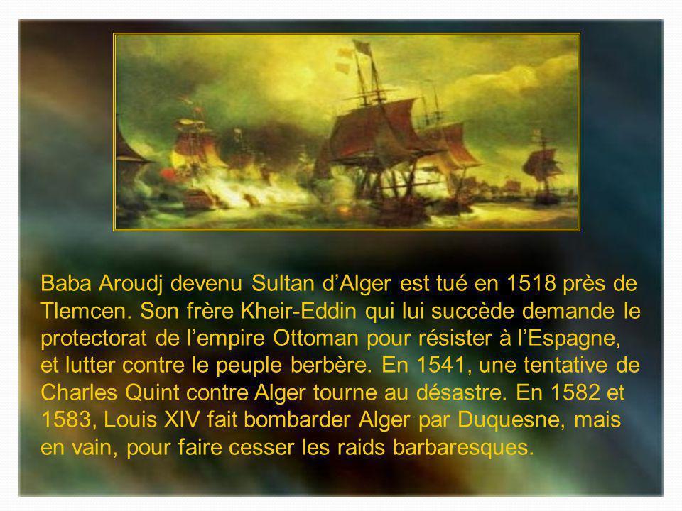 Baba Aroudj devenu Sultan d'Alger est tué en 1518 près de Tlemcen