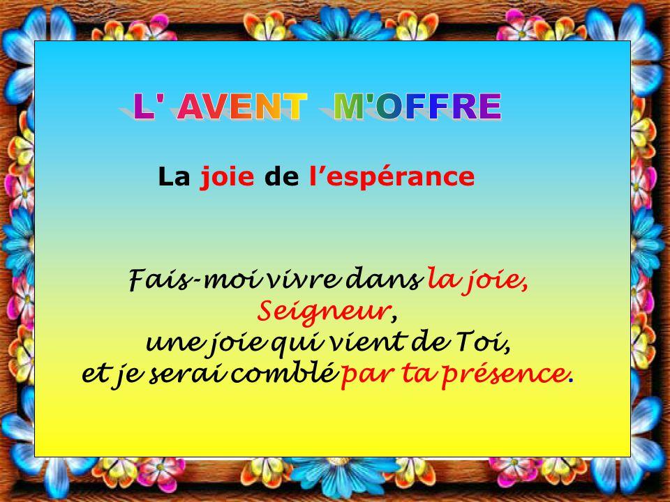 L AVENT M OFFRE La joie de l'espérance