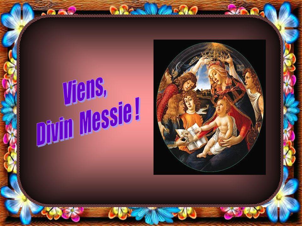 Viens, Divin Messie !