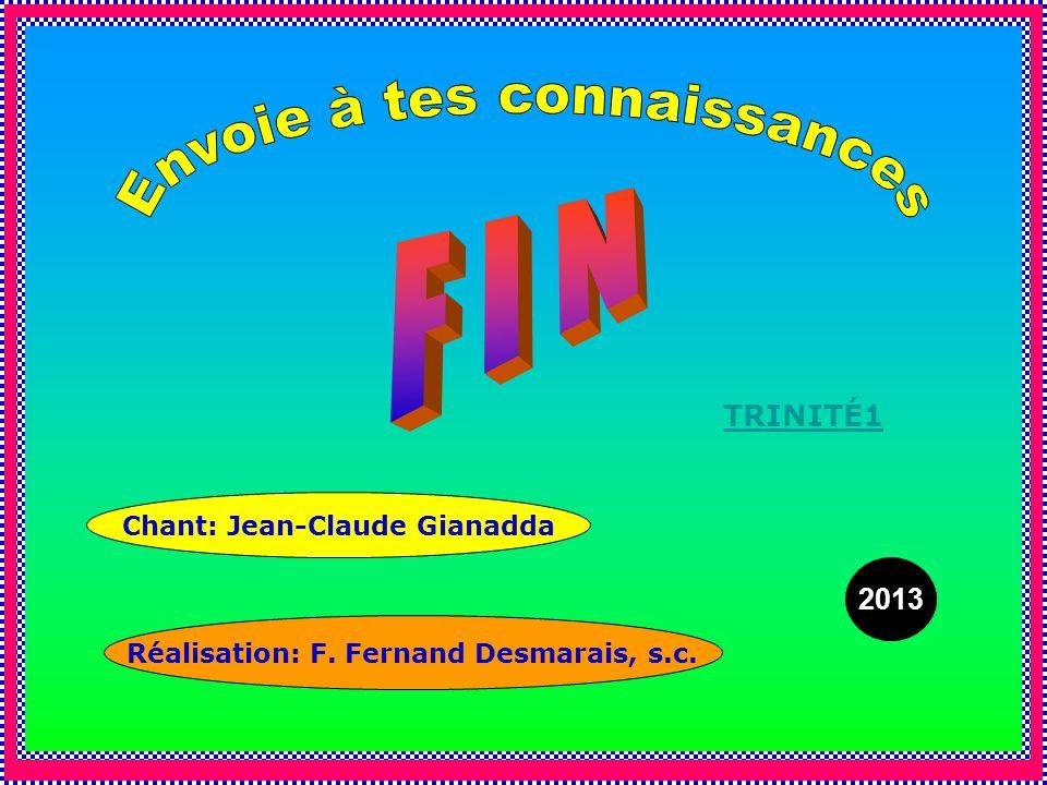 Chant: Jean-Claude Gianadda Réalisation: F. Fernand Desmarais, s.c.
