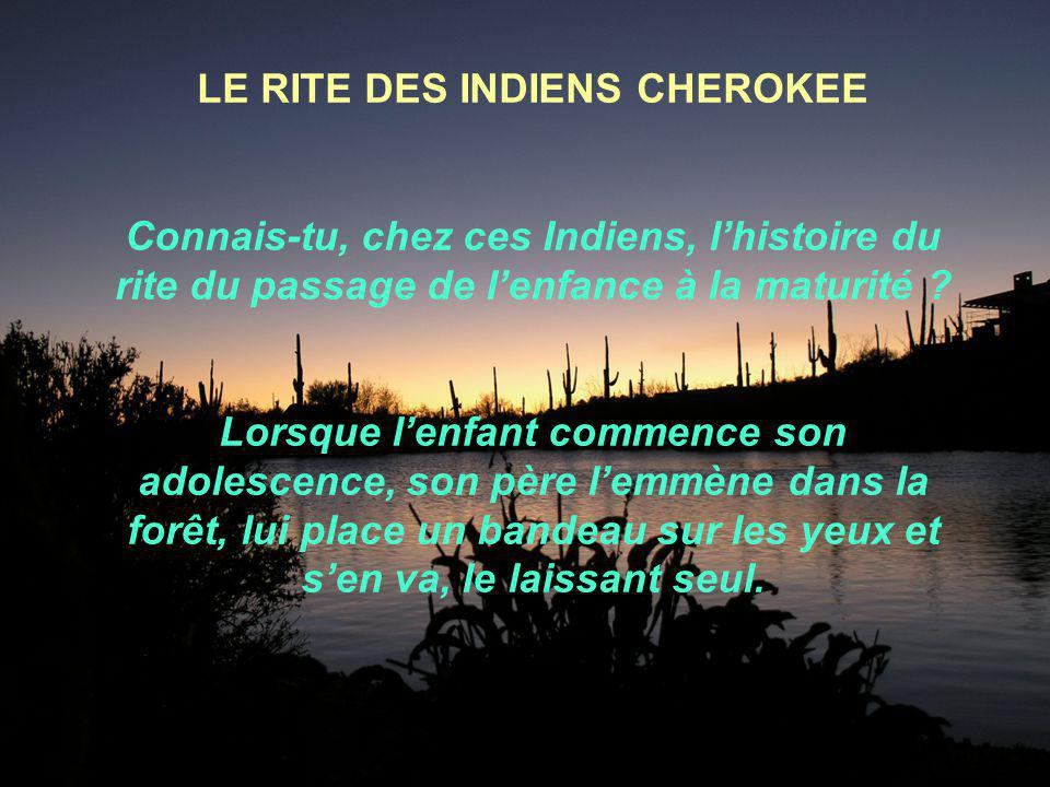 LE RITE DES INDIENS CHEROKEE