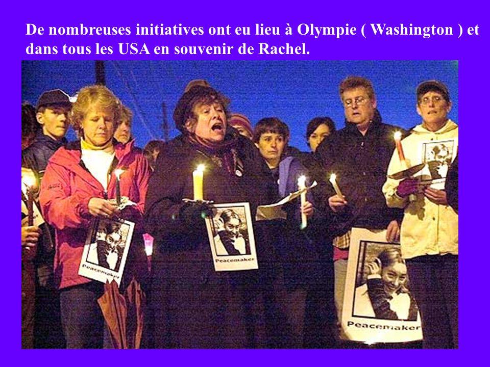 De nombreuses initiatives ont eu lieu à Olympie ( Washington ) et dans tous les USA en souvenir de Rachel.