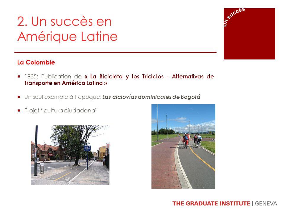 2. Un succès en Amérique Latine