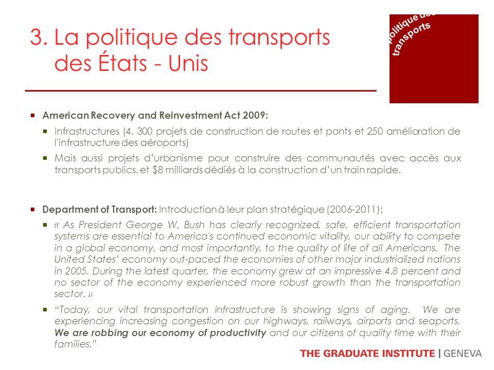 3. La politique des transports des États - Unis