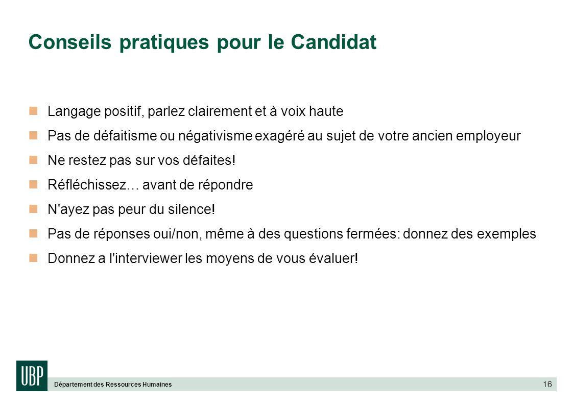 Conseils pratiques pour le Candidat