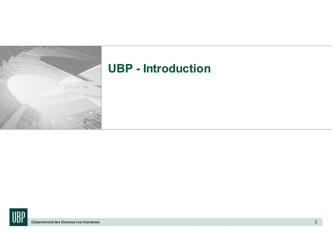 UBP - Introduction