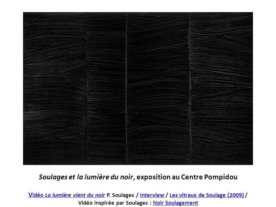 Soulages et la lumière du noir, exposition au Centre Pompidou