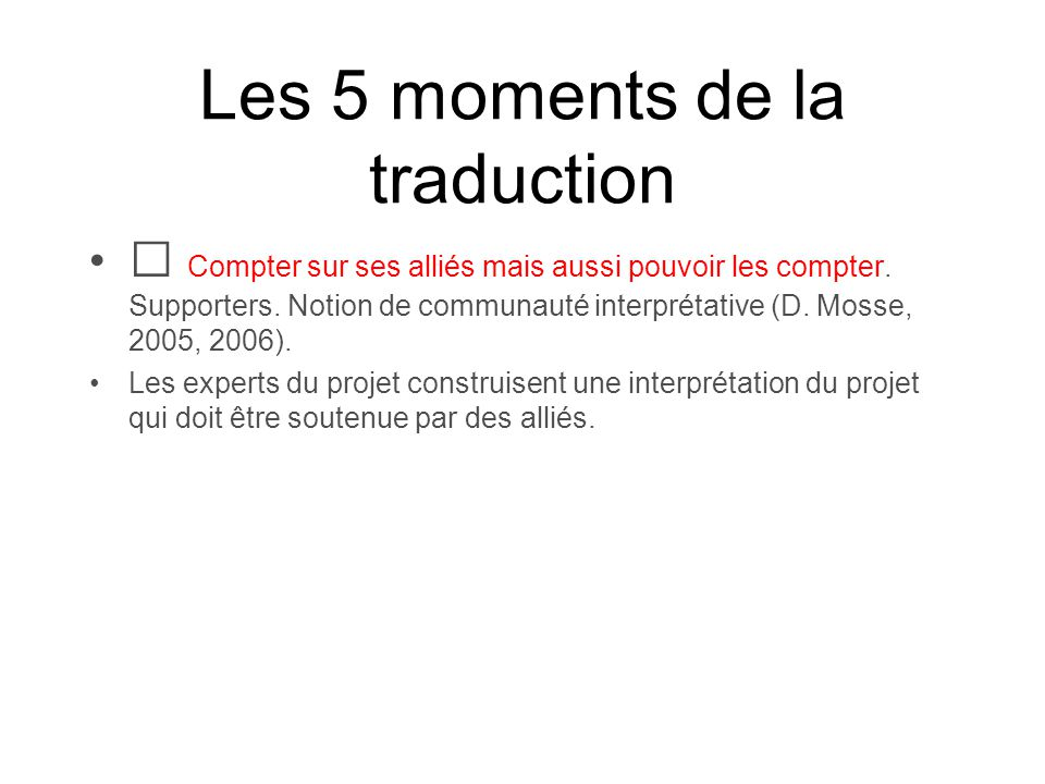 Les 5 moments de la traduction
