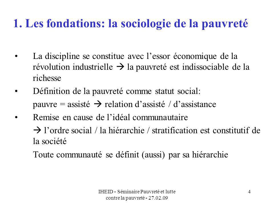 1. Les fondations: la sociologie de la pauvreté
