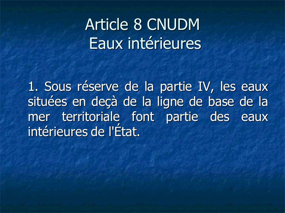 Article 8 CNUDM Eaux intérieures
