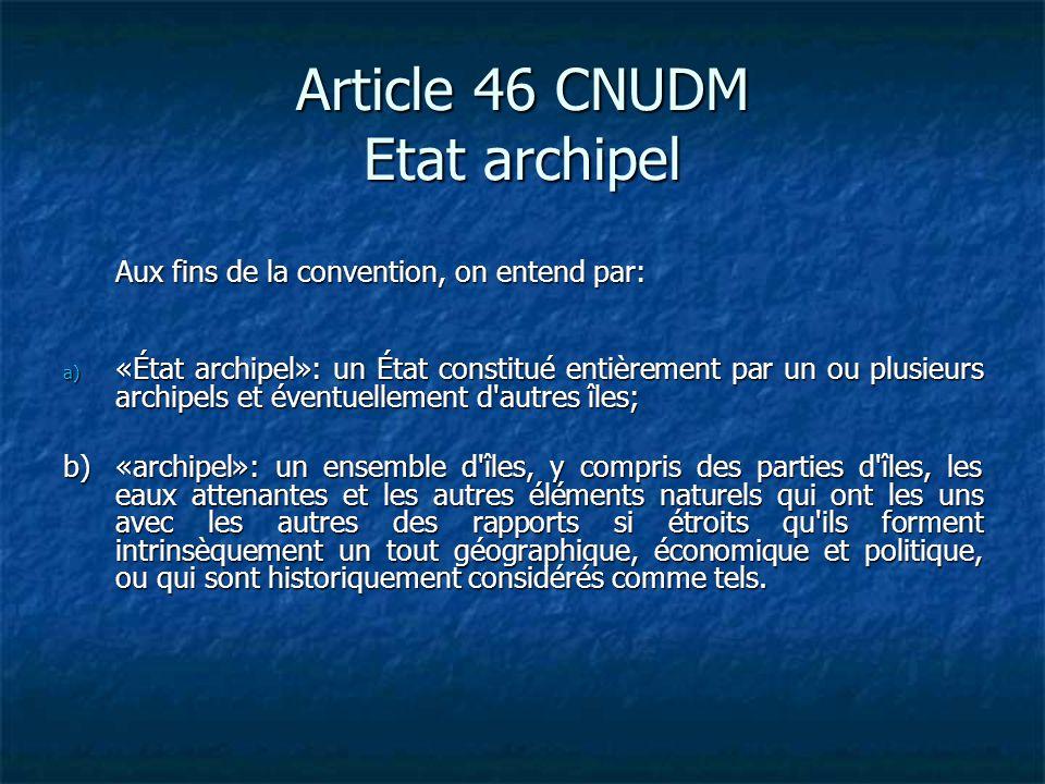 Article 46 CNUDM Etat archipel