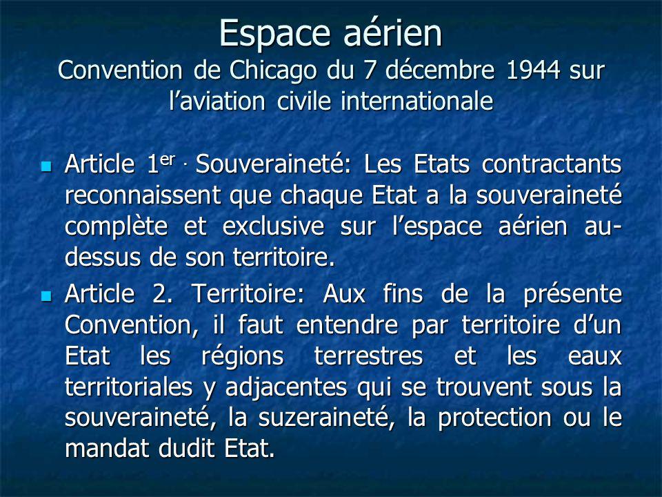 Espace aérien Convention de Chicago du 7 décembre 1944 sur l'aviation civile internationale