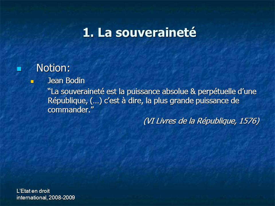 1. La souveraineté Notion: Jean Bodin
