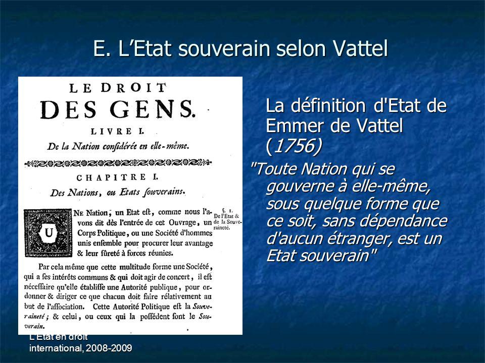 E. L'Etat souverain selon Vattel