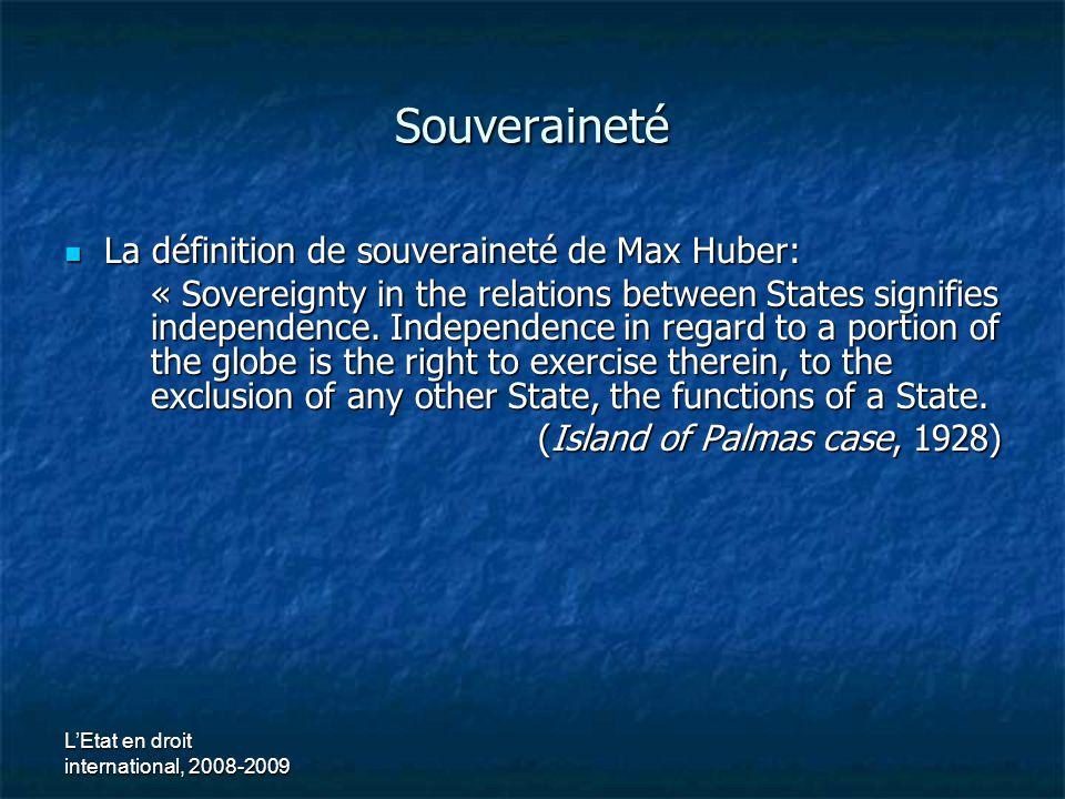 Souveraineté La définition de souveraineté de Max Huber: