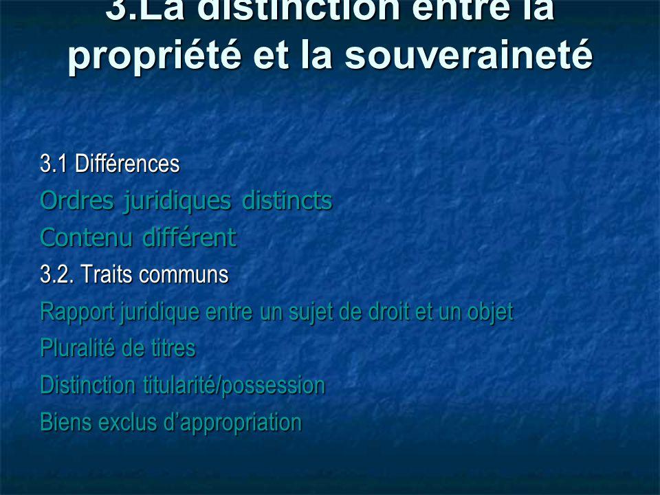 3.La distinction entre la propriété et la souveraineté