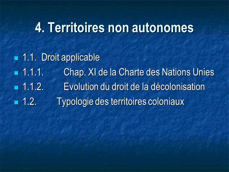 4. Territoires non autonomes