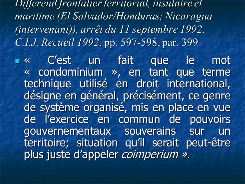 Différend frontalier territorial, insulaire et maritime (El Salvador/Honduras; Nicaragua (intervenant)), arrêt du 11 septembre 1992, C.I.J. Recueil 1992, pp. 597-598, par. 399