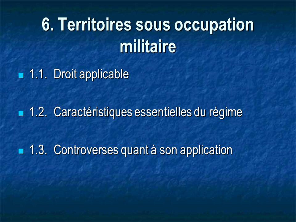 6. Territoires sous occupation militaire