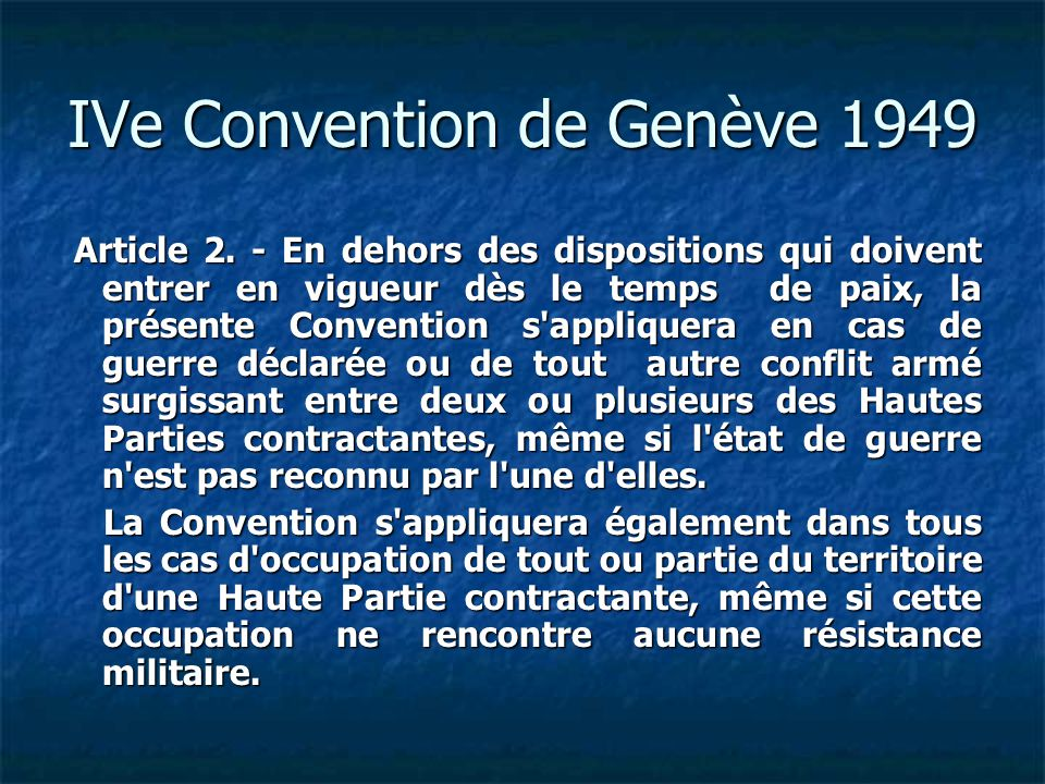 IVe Convention de Genève 1949